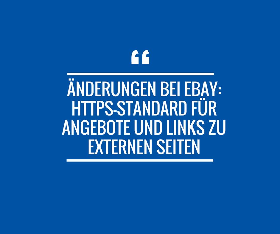 Änderungen bei Ebay: HTTPS-Standard für Angebote und Links zu externen Seiten