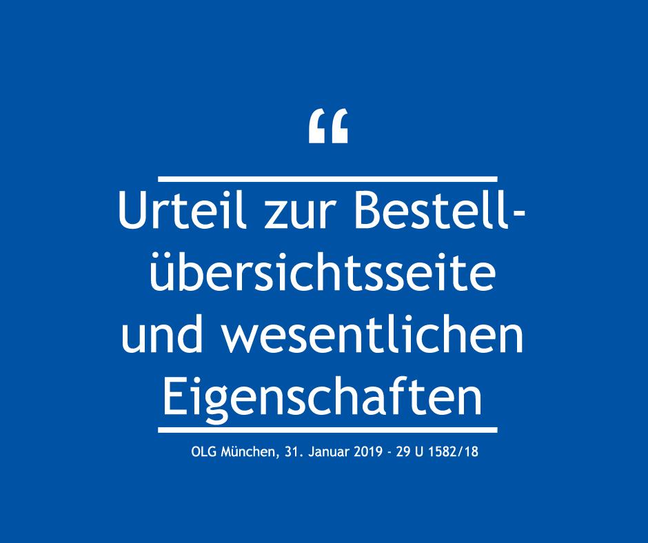 Urteil zur Bestellübersichtsseite und wesentlichen Eigenschaften - OLG München, 31. Januar 2019 - 29 U 1582/18