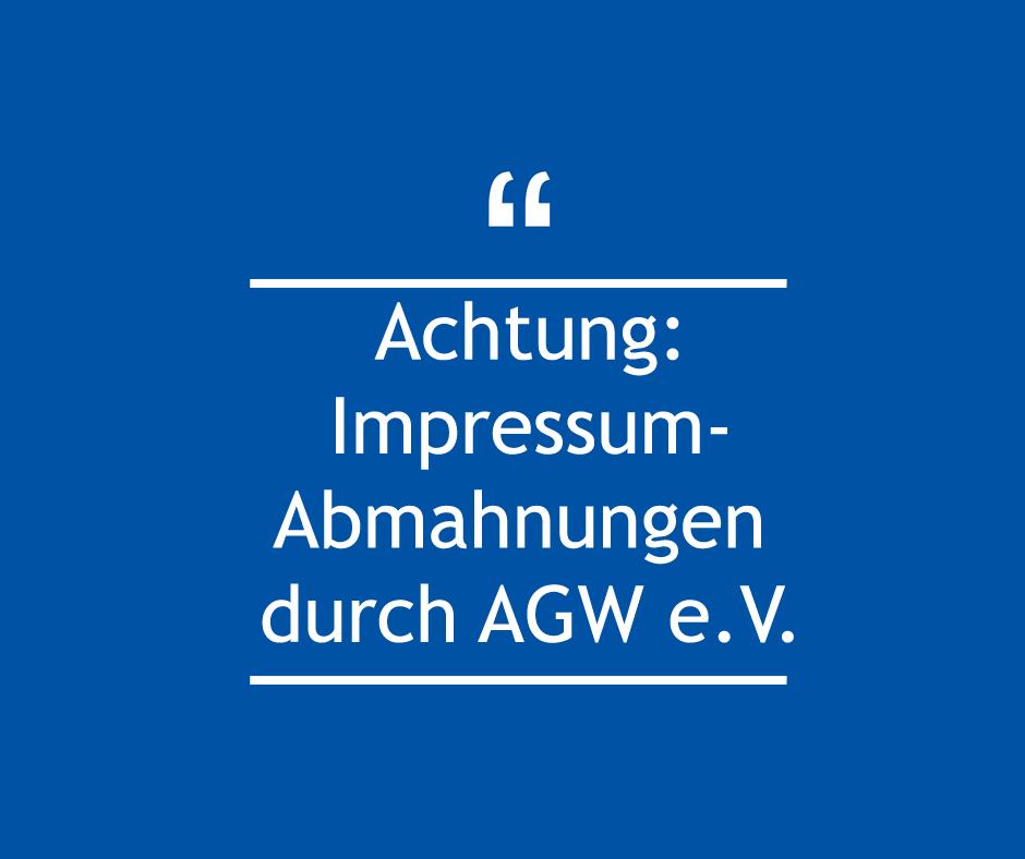 Achtung: AGW e.V. - Impressum-Abmahnungen auf Immobilienscout24