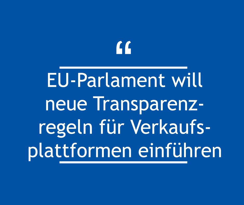EU-Parlament will neue Transparenzregeln für Verkaufsplattformen einführen