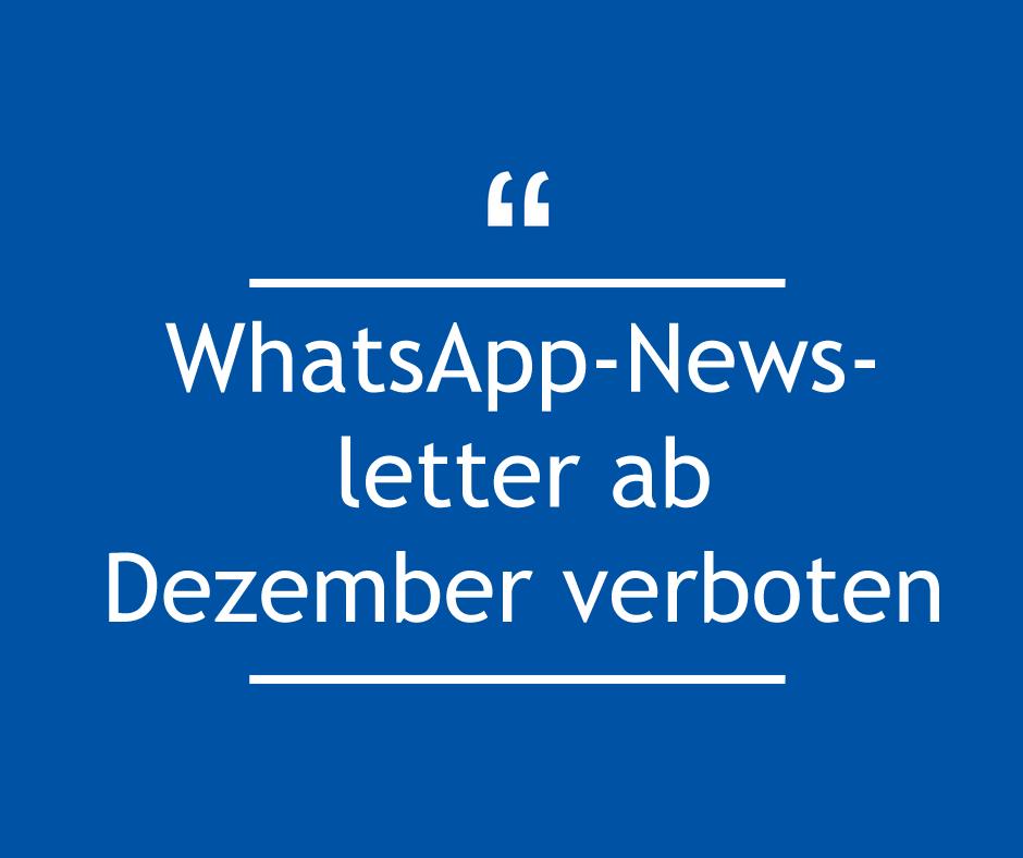WhatsApp-Newsletter-ab-Dezember-verboten