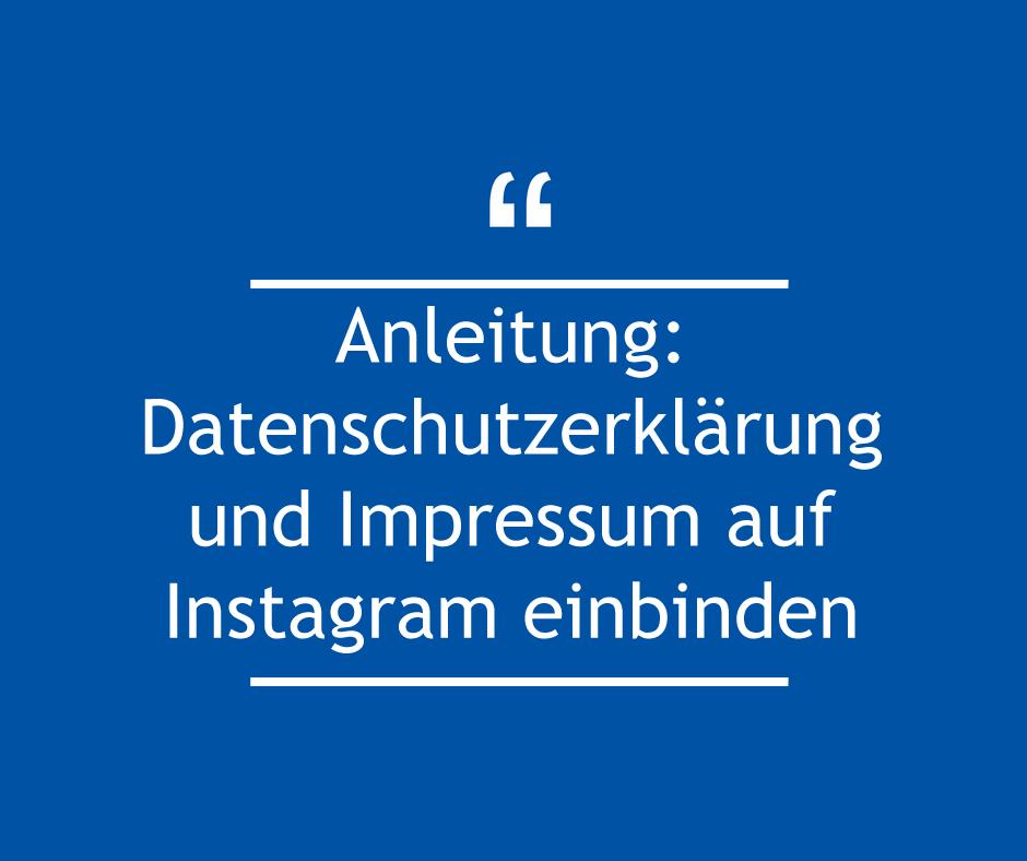 Anleitung: Datenschutzerklärung und Impressum auf Instagram einbinden