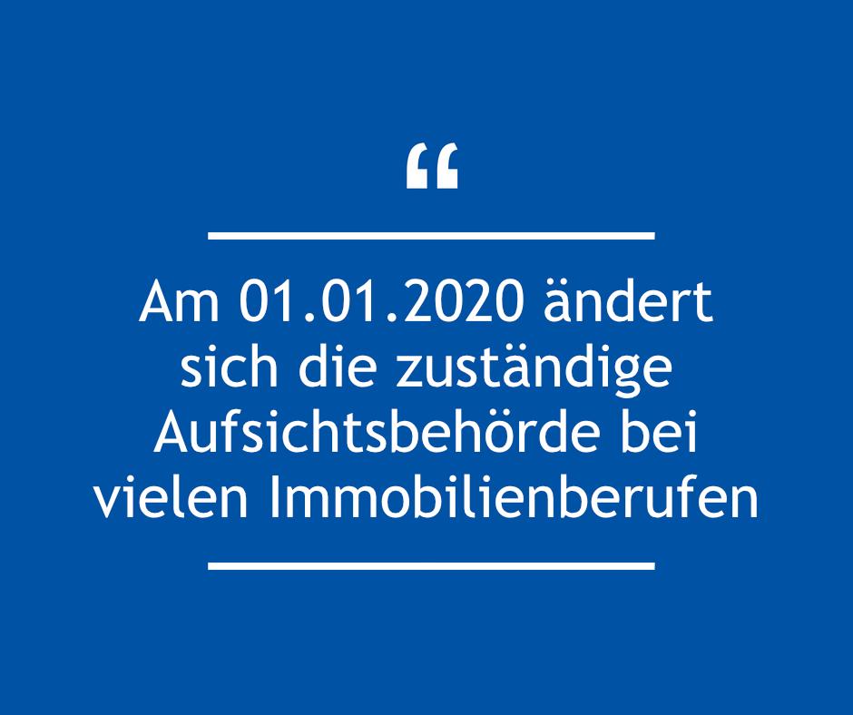 Am 01.01.2020 ändert sich die zuständige Aufsichtsbehörde bei vielen Immobilienberufen – Wurde Ihr Impressum schon geprüft?