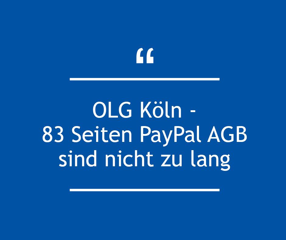 OLG Köln – 83 Seiten PayPal AGB sind nicht zu lang