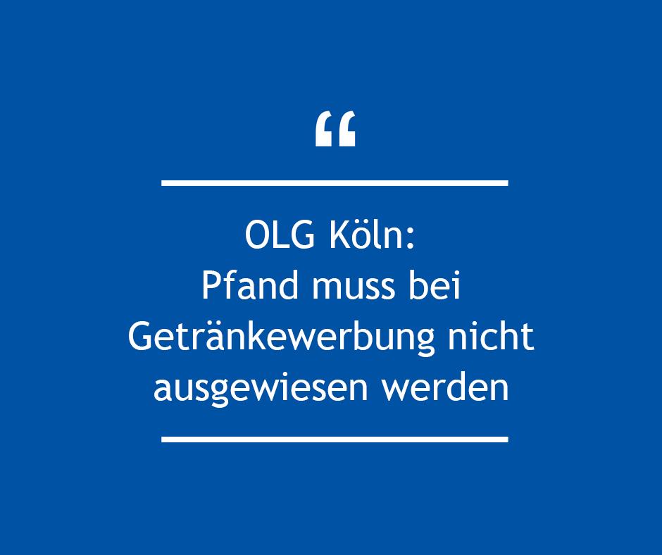 OLG Köln: Pfand muss bei Getränkewerbung nicht ausgewiesen werden